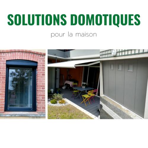 Solutions Domotiques : motorisation commande par smartphone, tablette..