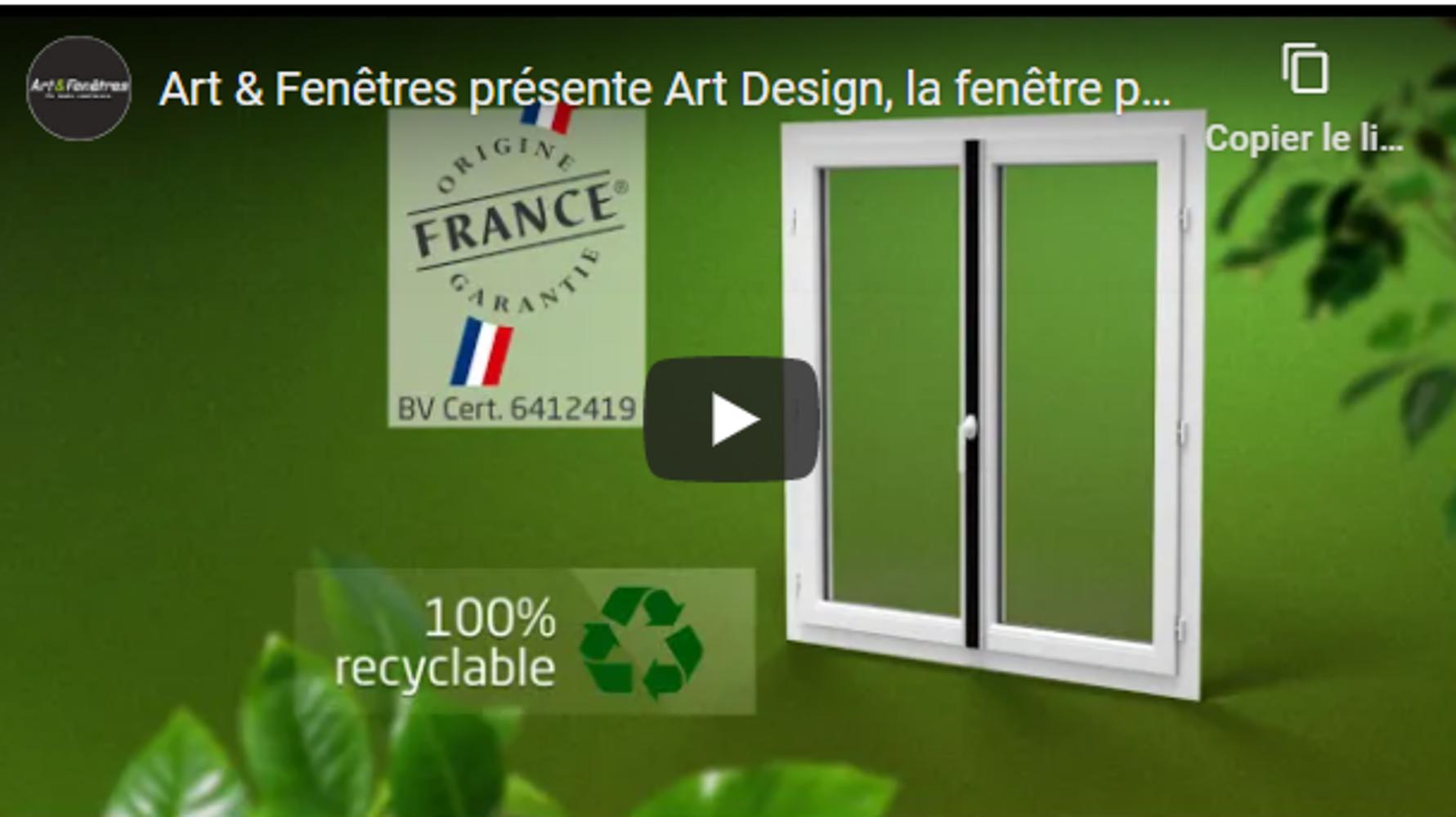 Chez Habitalia : LA FENÊTRE 100% RECYCLABLE de Art & Fenêtres 0